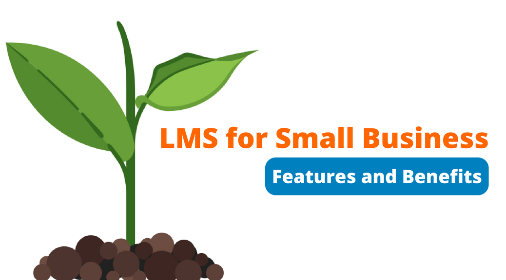 LMS for Small Business Features and Benefits