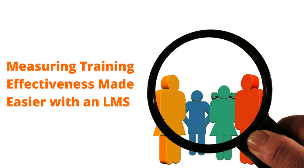 Measuring Training Effectiveness Made Easier with an LMS