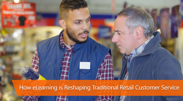 How eLearning is reshaping retail customer service