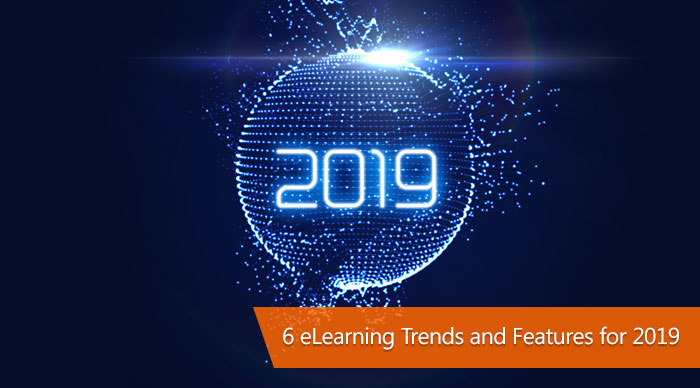 eLearning Trends and Features for 2019