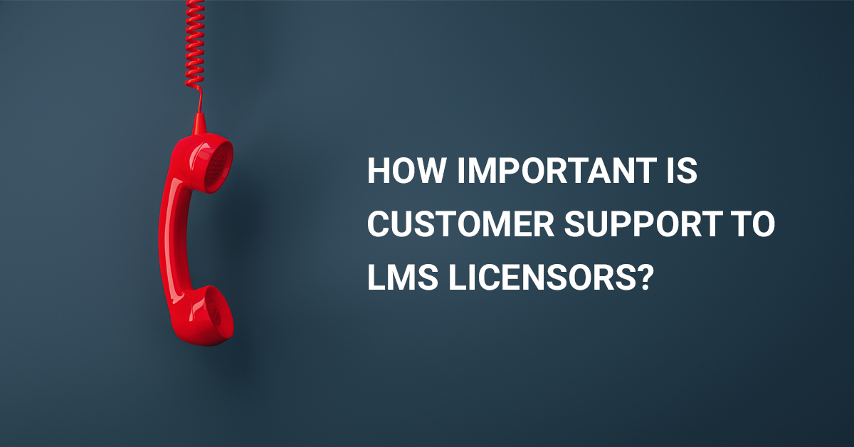 Importance of LMS customer Support